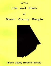 Life and Lives of Brown County People